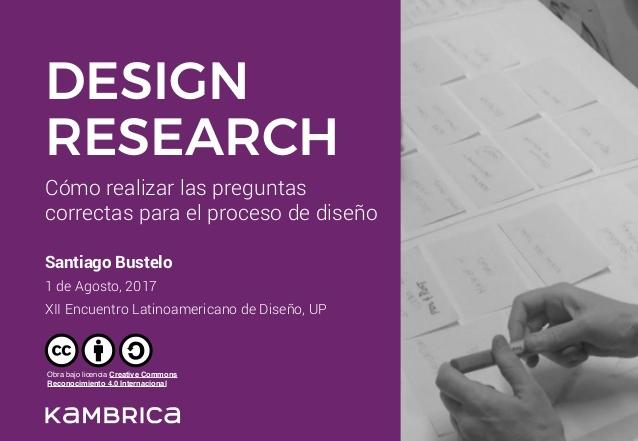 design-research-cmo-realizar-las-preguntas-correctas-para-el-proceso-de-diseo-1-638
